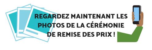 REGARDEZ MAINTENANT LES PHOTOS DE LA CÉRÉMONIE DE REMISE DES PRIX !